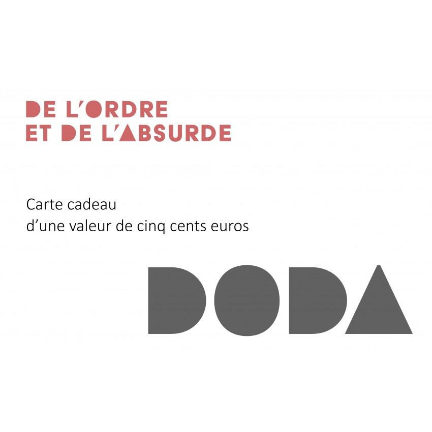 Chèque cadeau 500 euros DODA